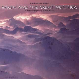 John Luther Adams | Earth and the Great Weather