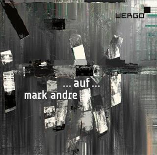 Sylvain Cambreling joue ...auf... (2009), un triptyque signé Mark Andre