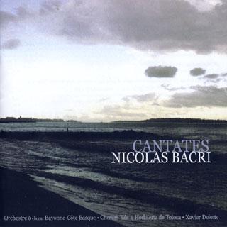 Nicolas Bacri | Cantates n°1 à n°5 – etc.