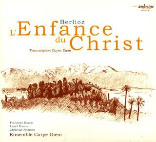 Hector Berlioz | L'enfance du Christ (adaptation)