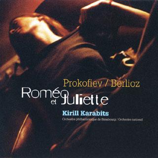 Berlioz – Prokofiev   Roméo et Juliette