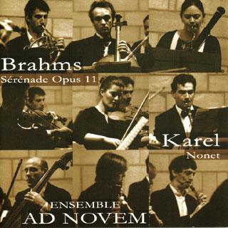 Brahms – Karel | Sérénade – Nonet