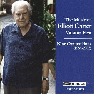 Elliott Carter   musique de chambre (1994-2002)