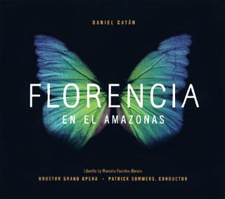 Daniel Catán | Florencia en el Amazonas (1996)