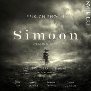 Simoon, un opéra en un acte signé Erik Chisholm (1904-1965)