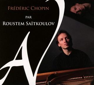 le pianiste russe Roustem Saïtkoulov signe un fort beau CD Chopin chez Ad Vitam