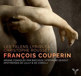 Christophe Rousset et Les Talens lyriques jouent Couperin (1668-1733)