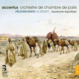 Laurence Equilbey joue Le désert (1844), de Félicien David (1810-1876)