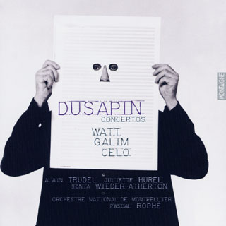 Pascal Dusapin | Watt – Galim – Celo