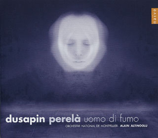 Pascal Dusapin | Perelà, uomo di fumo