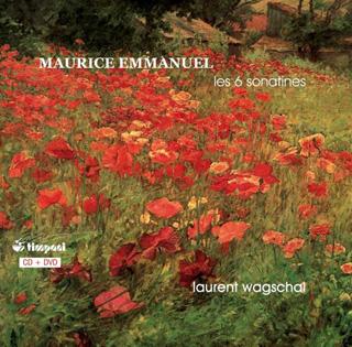 six sonatines pour piano de Maurice Emmanuel par Laurent Wagschal