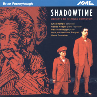 Brian Ferneyhough | Shadowtime