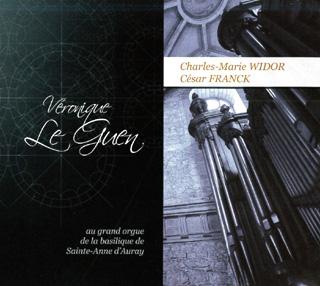 L'organiste Véronique Le Guen joue César Franck et Charles-Marie Widor