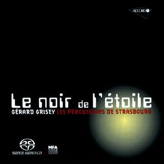 Gérard Grisey | Le noir de l'étoile