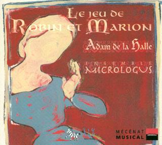 Adam de la Halle | Le jeu de Robin et Marion