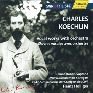 Charles Koechlin | œuvres vocales avec orchestre
