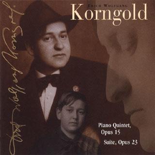Erich Wolfgang Korngold | Quintette Op.15 – Suite Op.23