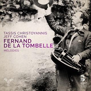 mélodies de Fernand de La Tombelle par Tassis Christoyannis et Jeff Cohen