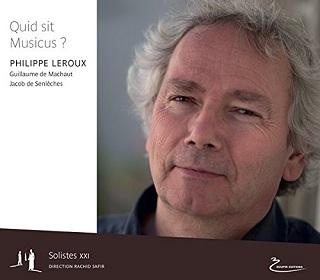 L'ensemble Solistes XXI dans Quid sit Musicus ?, tresse musicale signée Leroux