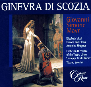 Giovanni Simone Mayr |Ginevra di Scozia