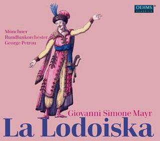 La Lodoiska, opéra de Giovanni Simone Mayr, édité par Oehms Class