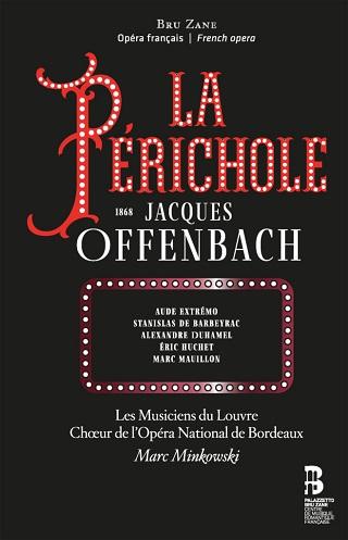 La Périchole (1868/1874), opéra bouffe de Jacques Offenbach