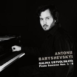 Antonii Baryshevskyi joue les six sonates pour piano de Galina Oustvolskaïa