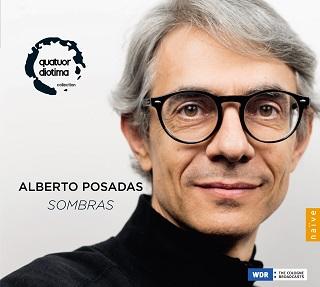 Le Quatuor Diotima, pilier du cycle Sombras d'Alberto Posadas (né en 1967)