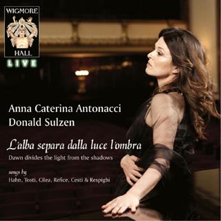 Anna Caterina Antonacci chante Cesti, Cilea, Hahn, Refice, Respighi et Tosti