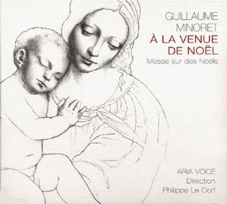 Guillaume Minoret | Messe sur des Noëls