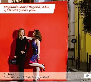 Stéphanie-Marie Degand et Christie Julien jouent la musique française