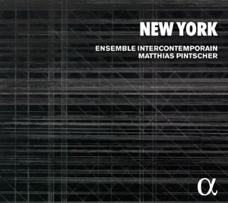 L'Ensemble Intercontemporain célèbre cent ans de musique new-yorkaise