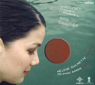 récital Hélène Guilmette (soprano) | Daunais – Hahn – Poulenc