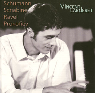 récital Vincent Larderet   Prokofiev – Ravel – Schumann – Scriabine