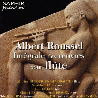 Albert Roussel | intégrale des pièces avec flûte
