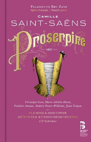 Ulf Schirmer joue Proserpine (1887), un opéra signé Saint-Saëns