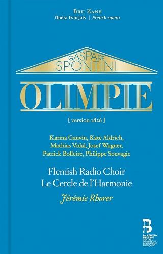 Jérémie Rhorer joue Olimpie (version 1826), opéra de Gaspare Spontini