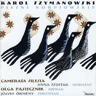 Karol Szymanowski | Six Chants de Kurpie – Les Chants de Kurpie