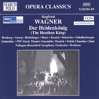 Siegfried Wagner | Der Heidenkönig