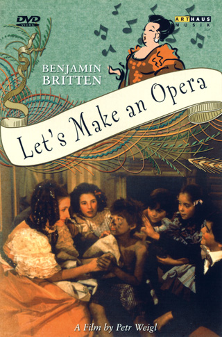 Benjamin Britten | Let's make an opera