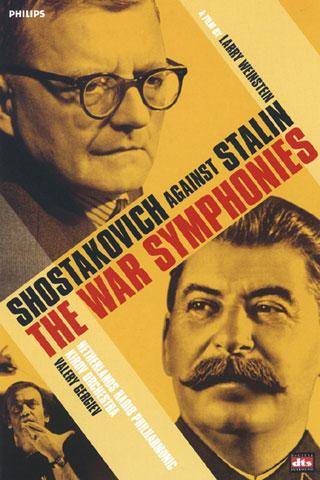 Chostakovitch contre Staline (Les Symphonies de guerre) : un portrait