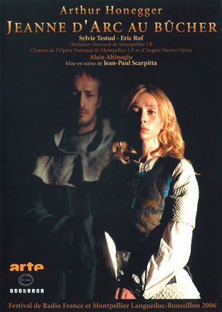 Arthur Honegger | Jeanne d'Arc au bûcher