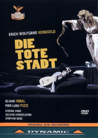 Die tote Stadt, opéra de Korngold filmé au Teatro La Fenice en janvier 2009