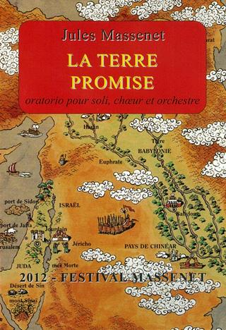 La Terre Promise, oratorio de Jules Massenet