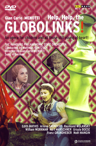 Gian Carlo Menotti | Help, Help, the Globolinks !