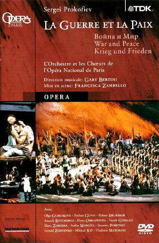 La Guerre et la paix, opéra de Prokofiev