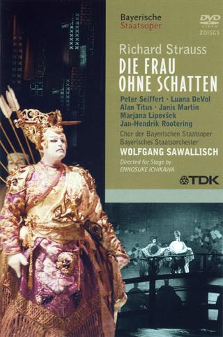 Die Frau ohne Schatten, opéra de Strauss