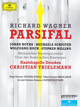 Christian Thielemann joue Parsifal (1882), Bühnenweihfestspiel de Wagner