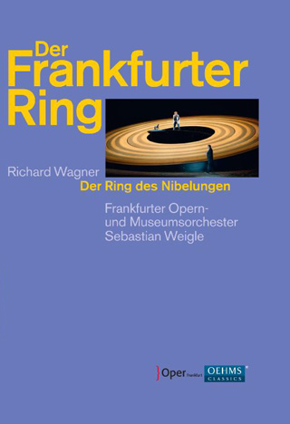 À l'Oper Frankfurt, en 2012, Sebastian Weigle joue Der Ring des Nibelungen