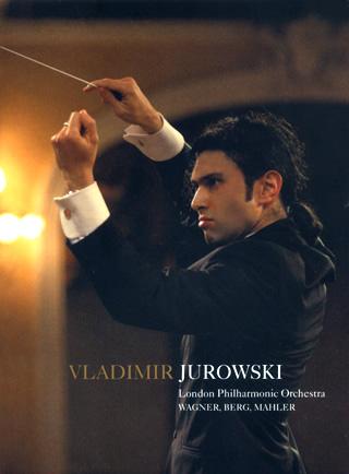 Vladimir Jurowski joue Berg, Mahler et Wagner
